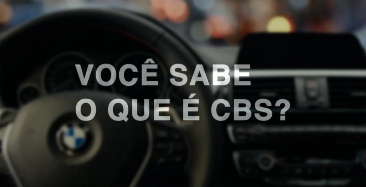 Você sabe o que é CBS?
